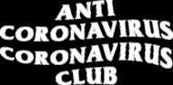 Anti Coronavirus Coronavirus Club - Koronawirus Black