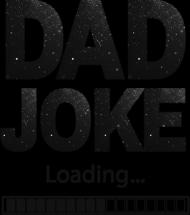 Koszulka Męska - Dad Joke (Prezent dla Taty)