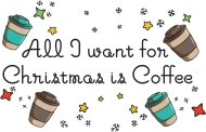 All I want for Christmas is Coffee