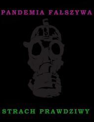 Koszulka Fałszywa Pandemia