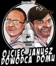 ojceic Janusz dowódca domu
