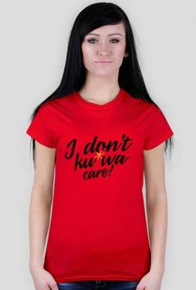 Koszulka - I don't care