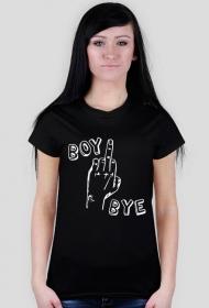 BOY BYE (koszulka damska)