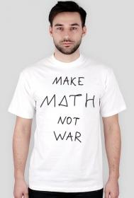 Koszulka biała - MAKE MATH ♂