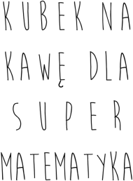 Kubek termiczny - KAWA MATEMATYKA