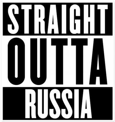 Straight outta Russia
