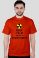 Keep Calm and go to Chernobyl