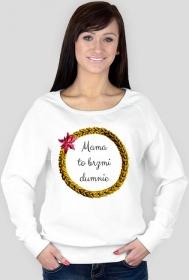 Dumna mama - bluza