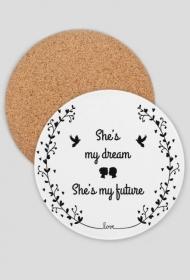 She's my dream - podkładka