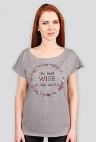 Best wife - t-shirt