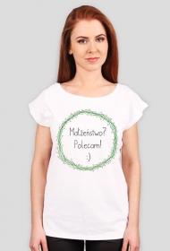 Polecam małżeństwo - damski t-shirt