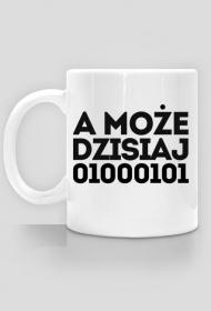 Kubek - a może dzisiaj 01000101 - dziwneumniedziala.cupsell.pl - koszulki i kubki informatyczne