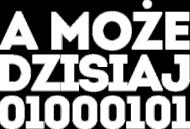 Koszulka - a może dzisiaj 01000101 - dziwneumniedziala.cupsell.pl - koszulki i kubki informatyczne