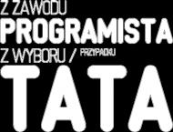 Koszulka - z zawodu programista, z wyboru / przypadku tata - dziwneumniedziala.com - koszulki dla informatyków