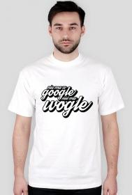 Koszulka - Nie ma w google, nie ma wogle - koszulki dla informatyków