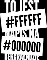 Koszulka - to jest #ffffff napis na #000000 bekgrałndzie - koszulki informatyczne, koszulki dla programisty i informatyka - dziwneumniedziala.cupsell.pl