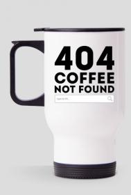 Kubek termiczny - 404 coffee not found - kubki termiczne, kubki na kawę, kubki komputerowe, informatyczne