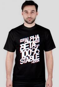 Koszulka - Nie Alpha, Nie beta, ale 100% stable wersja  - koszulki informatyczne, koszulki dla programisty i informatyka - dziwneumniedziala.cupsell.pl