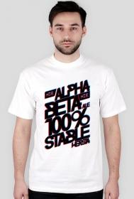 Koszulka 2 - Nie Alpha, Nie beta, ale 100% stable wersja  - koszulki informatyczne, koszulki dla programisty i informatyka - dziwneumniedziala.cupsell.pl