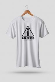 Koszulka 2 - 404 error, girlfriend not found - koszulki informatyczne, koszulki dla programisty i informatyka - dziwneumniedziala.cupsell.pl