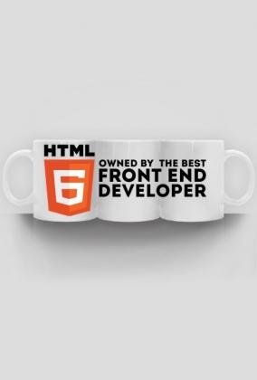 Kubek - HTML 6 - Owned by the best front end developer - dziwneumniedziala.cupsell.pl - koszulki i kubki informatyczne