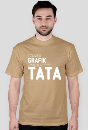 Koszulka - z zawodu grafik, z wyboru / przypadku tata - dziwneumniedziala.com - koszulki dla informatyków