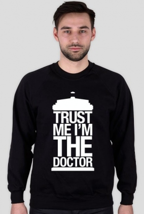 Trust Me I'm The Doctor - bluza