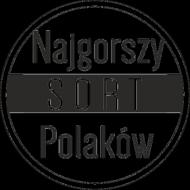 Koszulka damska - Najgorszy sort Polaków