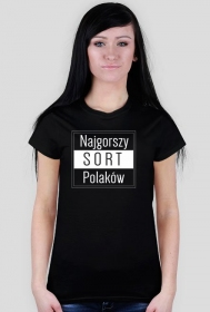 Koszulka damska - Najgorszy sort Polaków_3