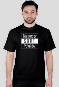 Koszulka męska- Najgorszy sort Polaków_3