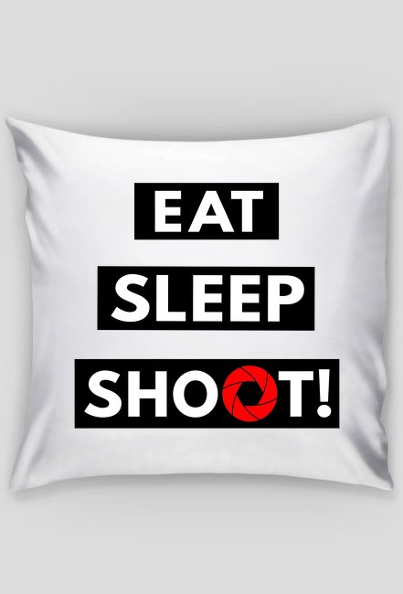 EAT SLEEP SHOOT! - poduszka foto w Camwear