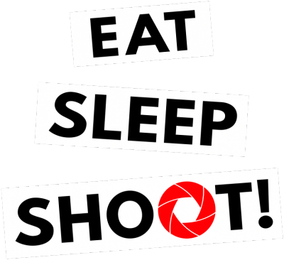 Eat sleep shoot!