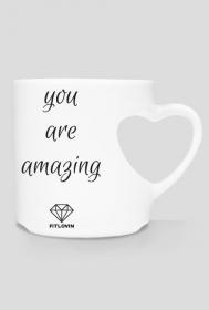 You are amazing - kubek motywacyjny - FITlovin
