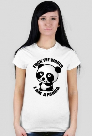 Koszulka Fuck the world i am a panda