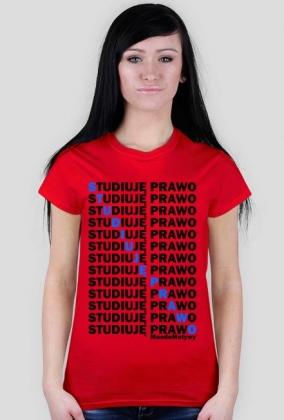 STUDIUJĘ PRAWO - Koszulka MuodeMotywy