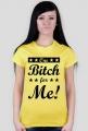 ONE BITCH FOR ME - Koszulka MuodeMotywy