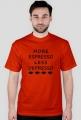 MORE ESPRESSO LESS DEPRESSO - Koszulka męska MuodeMotywy