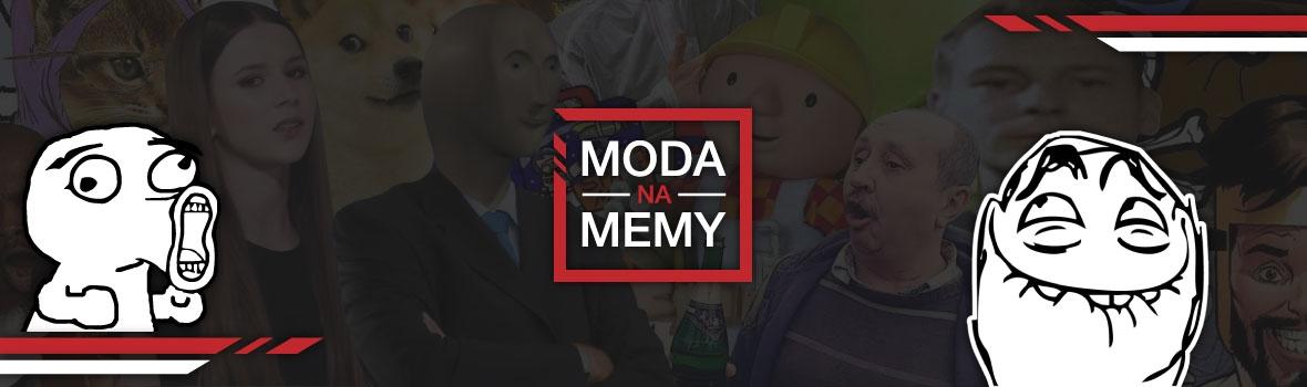 Moda na Memy!