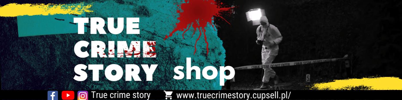 True crime story - shop