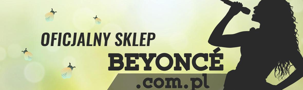 Sklep Beyoncé Polska