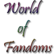 World of Fandoms