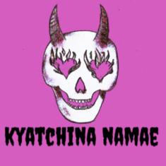Kyatchina Namae