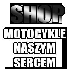 Sklep Motocykle Naszym Sercem